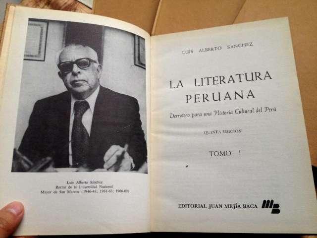 Luis alberto sanchez: la literatura peruana 5 tomos